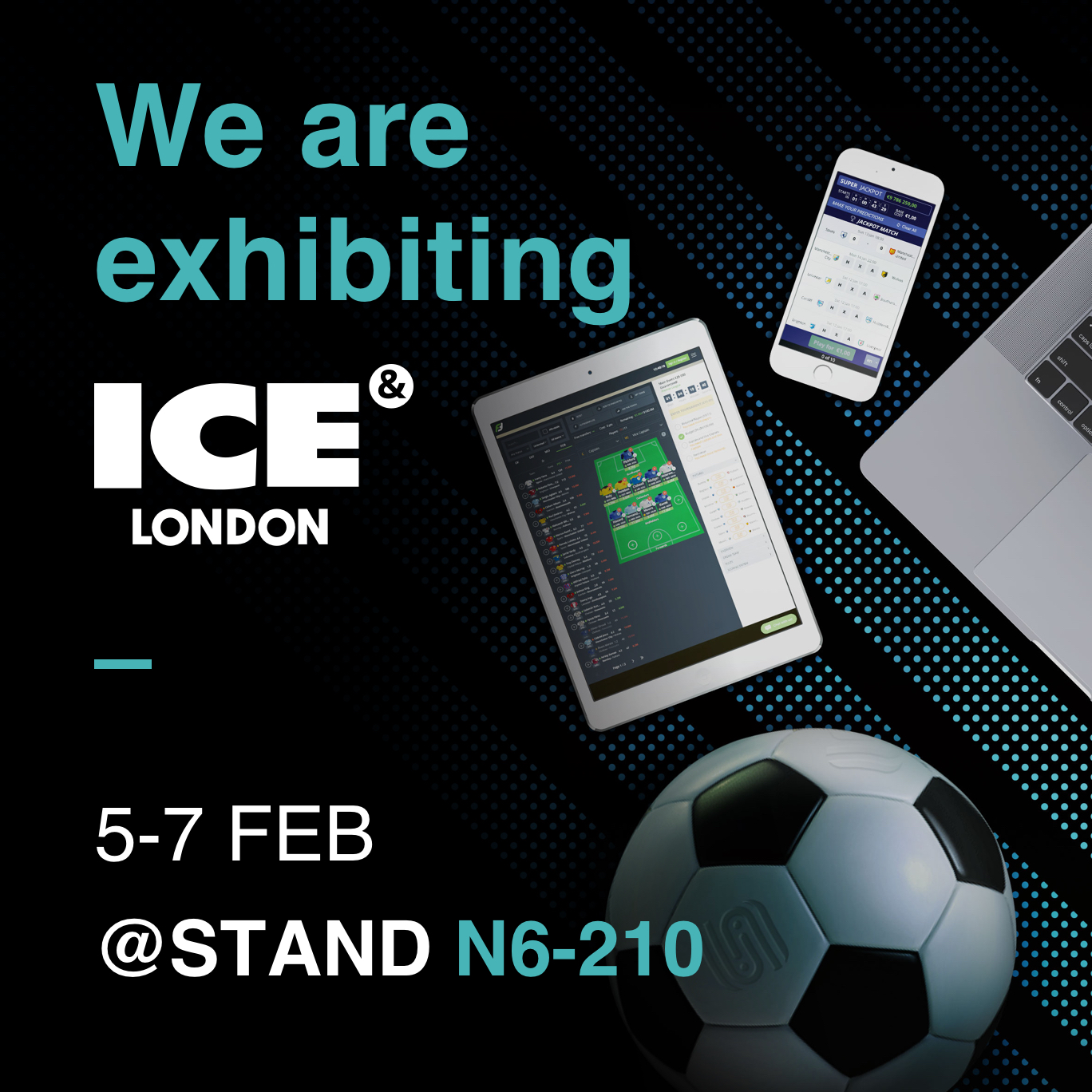 We're exhibiting at ICE London in February